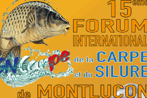 15e Forum international de la Carpe et du Silure à Montluçon